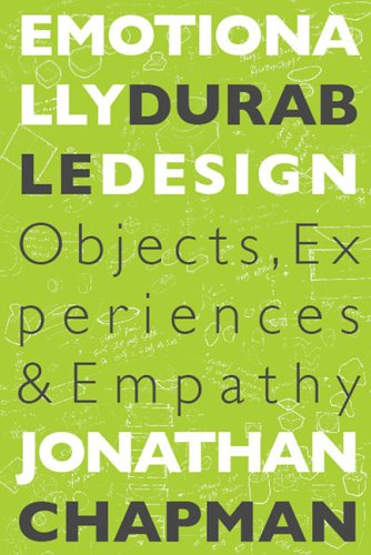 Emotionally Durable Design: Objects, Experiences and Empathy 9781844071814