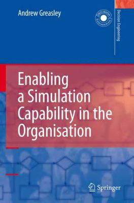 Enabling a Simulation Capability in the Organisation