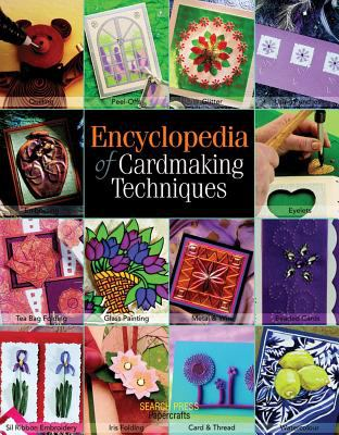 Encyclopedia of Cardmaking Techniques 9781844482832