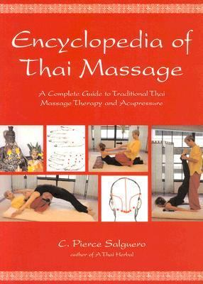 Encyclopedia of Thai Massage 9781844090297
