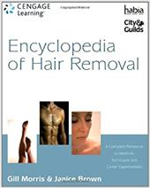 Encylopedia of Hair Removal: A Complete Reference to Methods, Techniques and Career Opportunities 7496826
