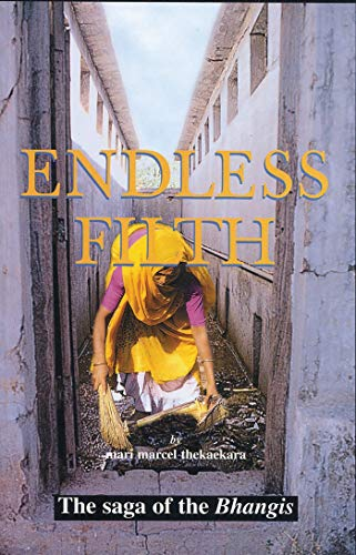 Endless Filth: The Saga of the Bhangis 9781842772676
