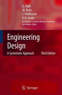 Engineering Design: A Systematic Approach 9781846283185