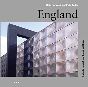 England: A Guide to Post-War Listed Buildings 9781841660370