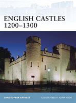 English Castles 1200-1300 9781846033742