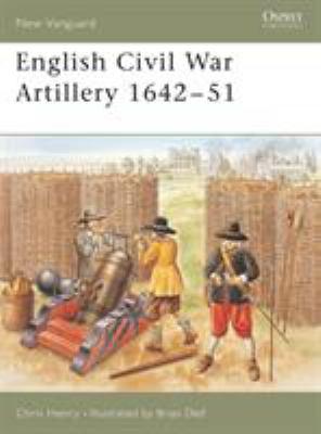 English Civil War Artillery 1642-51 9781841767666