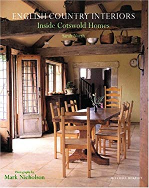 English Country Interiors: Inside Cotswold Homes 9781845334246