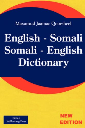 English - Somali; Somali - English Dictionary;ingrisi Soomaali - Soomaali Ingrisi Qaamuus 9781843560074