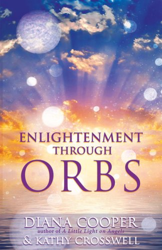 Enlightenment Through Orbs 9781844091539