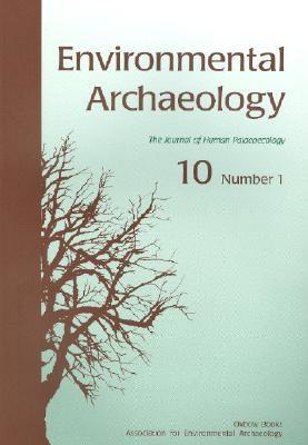 Environmental Archaeology 10, Part 1 9781842171745