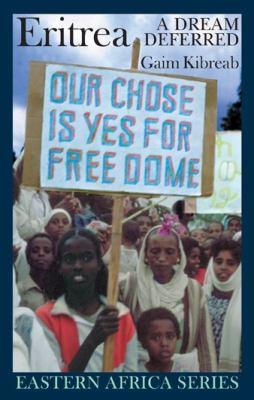 Eritrea: A Dream Deferred 9781847010087