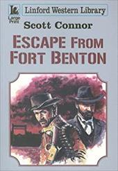 Escape from Fort Benton 7509345