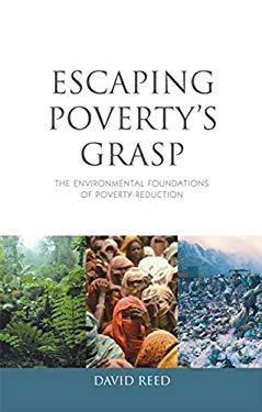 Escaping Poverty's Grasp: The Environmental Foundations of Poverty Reduction 9781844073719