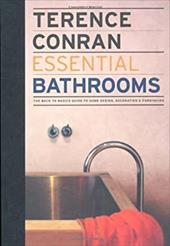 Essential Bathrooms: The Back to Basics Guides to Home Design, Decoration, & Furnishing
