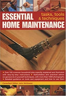 Essential Home Maintenance: Tasks, Tools & Techniques 9781844762279