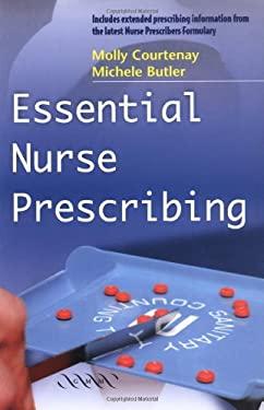 Essential Nurse Prescribing 9781841101088