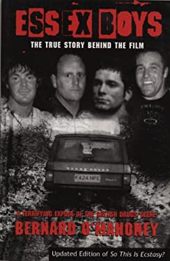 Essex Boys: A Terrifying Expose of the British Drugs Scene 9781840182859