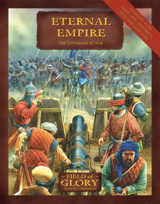 Eternal Empire: The Ottomans at War 9781846034015