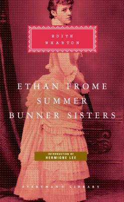 Ethan Frome: Summer; Bunner Sisters 9781841593128