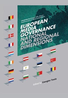 European Media Governance: National and Regional Dimensions 9781841502915