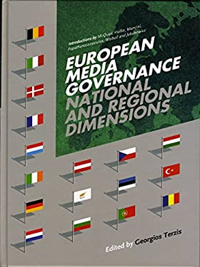 European Media Governance: National and Regional Dimensions 9781841501925