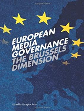 European Media Governance: The Brussels Dimension 9781841501987