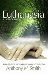 Euthanasia: A Licence to Kill 7477061
