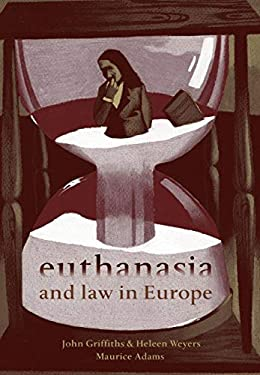 Euthanasia and Law in Europe 9781841137001