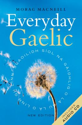 Everyday Gaelic [With CD] 9781841583709