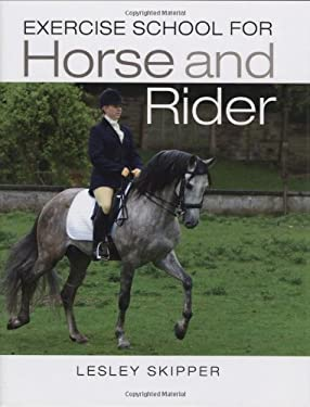 Exercise School for Horse and Rider 9781847730046