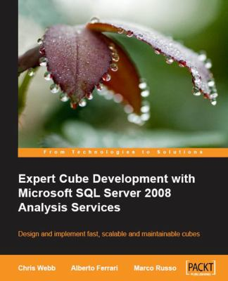 Expert Cube Development with Microsoft SQL Server 2008 Analysis Services 9781847197221
