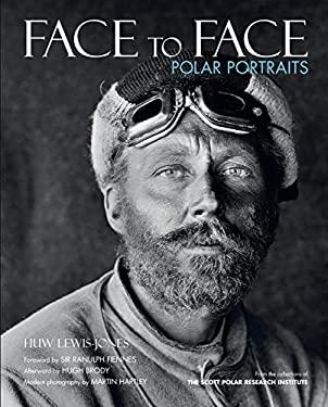 Face to Face: Polar Portraits