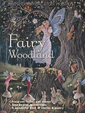 Fairy Woodland: Another Amazing Story Press-Out 9781847862136