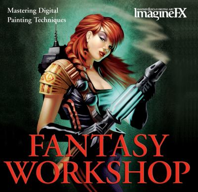 Fantasy Workshop: Mastering Digital Painting Techniques 9781843404729