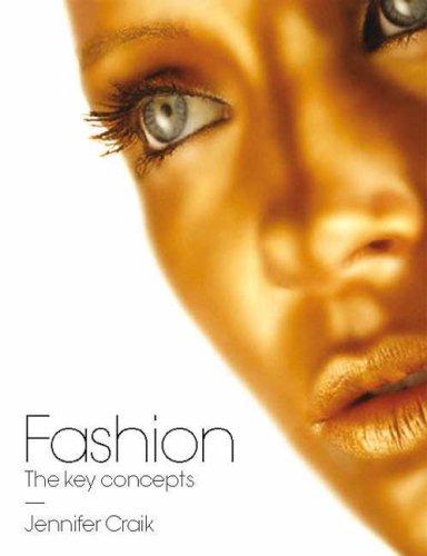 Fashion: The Key Concepts 9781845204525