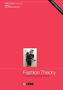 Fashion Theory Volume 13 Issue 4: The Journal of Dress, Body and Culture 9781847884282