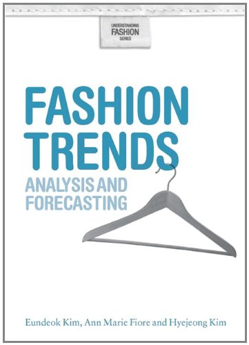 Fashion Trends: Analysis and Forecasting 9781847882936