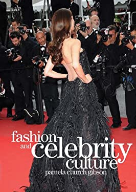 Fashion and Celebrity Culture 9781847883858