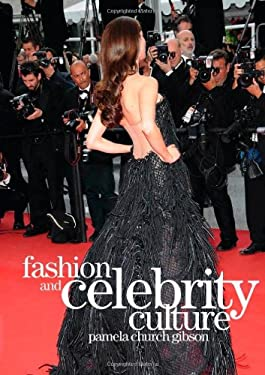 Fashion and Celebrity Culture 9781847883865