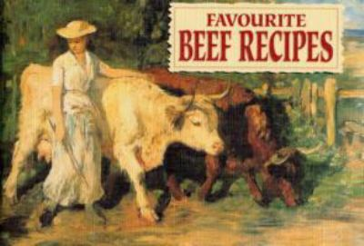 Favourite Beef Recipes 9781846401053