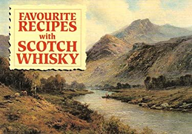 Favourite Recipes with Scotch Whisky 9781846401329