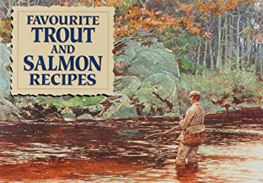 Favourite Trout and Salmon Recipes 9781846401350
