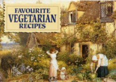 Favourite Vegetarian Recipes 9781846401343