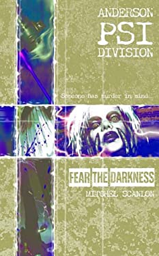 Fear the Darkness: Anderson Psi Division #1 9781844163267
