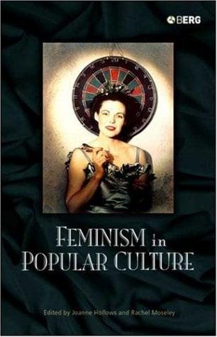 Feminism in Popular Culture 9781845202231