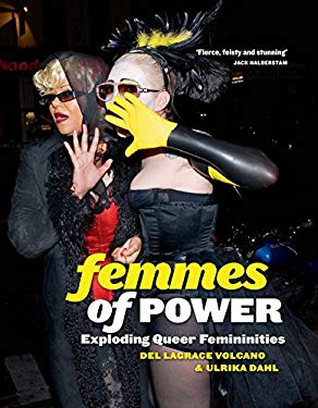 Femmes of Power: Exploding Queer Femininities 9781846686641