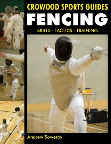 Fencing: Skills, Tactics, Training 9781847973054