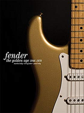 Fender: The Golden Age 1946-1970 9781844036660