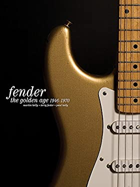 The Golden Age of Fender: 1946-1970 9781844037018
