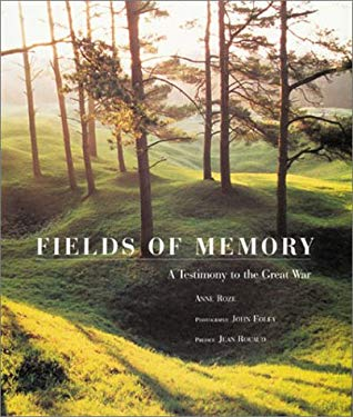 Fields of Memory: A Testimony to the Great War 9781841881119